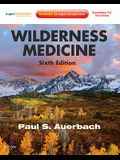 Wilderness Medicine: Expert Consult Premium Edition - Enhanced Online Features and Print [With Free Web Access]