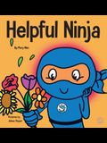 Helpful Ninja: A Children's Book About Self Care and Self Love
