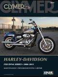 Harley-Davidson Fxd Dyna Series 2006-2011 [With CDROM]