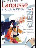 El Pequeno Larousse Multimedia 2012
