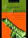 Despicable Species: On Cowbirds, Kudzu, Hornworms, and Other Scourges