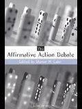 The Affirmative Action Debates
