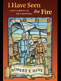 I Have Seen the Fire: A Novel Inspired by the Life of Sarah Royce