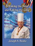 Breaking the Hold and Raking the Gold: The Struggle of an Immigrant Boy on the Road to the American Dream