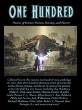 One Hundred: Stories of Science Fiction, Fantasy, and Horror