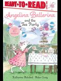 Angelina Ballerina and the Tea Party: Ready-To-Read Level 1