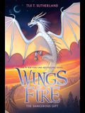 The Dangerous Gift (Wings of Fire, Book 14), Volume 14