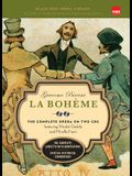 La Boheme (Book and CD's): The Complete Opera on Two CDs Featuring Nicolai Gedda and Mirella Freni [With 2 CD's]