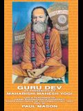 Guru Dev as Presented by Maharishi Mahesh Yogi: Life & Teachings of Swami Brahmananda Saraswati Shankaracharya of Jyotirmath (1941-1953) Vol. III