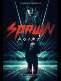 Spawn Point: The NextWorld Series Book 2
