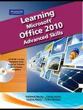 Learning Microsoft Office 2010, Advanced Student Edition -- Cte/School
