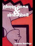 Upside Down & Backwards: Paperback Edition