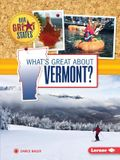 What's Great about Vermont?