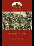 The Meditations of Marcus Aurelius (Aziloth Books)