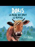Doris La Vache Qui Avait Le Vertige