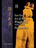 Volume 2: Sun Tzu's Art of War Playbook: Perspective