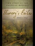Slavery's Exiles: The Story of the American Maroons