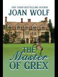 The Master of Grex
