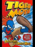 Tiger Moth: Adventures of an Insect Ninja