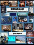 SolderSmoke: Global Adventures in Wireless Electronics