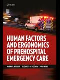 Human Factors and Ergonomics of Prehospital Emergency Care