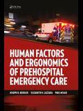 Human Factors and Ergonomics of Prehospital Emergency Care