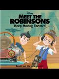 Meet the Robinsons: Keep Moving Forward