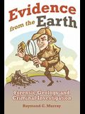 Evidence from the Earth: Forensic Geology and Criminal Investigations