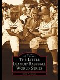 The Little League(r) Baseball World Series