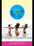 Spring Break (Summer)