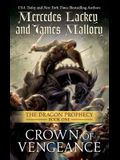 Crown of Vengeance: The Dragon Prophecy, Book One