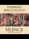 Silence Lib/E: A Christian History