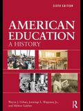 American Education: A History