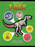 Inside Out T. Rex: Explore the World's Most Famous Dinosaur!