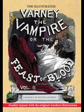 The Illustrated Varney the Vampire; or, The Feast of Blood - In Two Volumes - Volume II: A Romance of Exciting Interest - Original Title: Varney the V