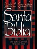 Santa Biblia: The Bible Through Hispanic Eyes Spanish