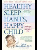 Healthy Sleep Habits, Happy Child: A Step-By-Step Program for a Good Night's Sleep, 3rd Edition