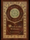 The Wind in the Willows (Royal Collector's Edition) (Case Laminate Hardcover with Jacket)