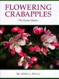 Flowering Crabapples: The Genus Malus