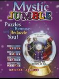 Mystic Jumble: Puzzles to Bemuse and Bedazzle You!