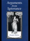 Arguments from Ignorance - Ppr.
