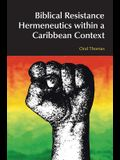 Biblical Resistance Hermeneutics Within a Caribbean Context