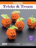 Familyfun Tricks & Treats: 100 Wickedly Easy Costumes, Crafts, Games & Foods