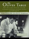 The Olives Table: Over 160 Recipes from the Critically Acclaimed Restaurant and Home Kitchen of Todd English