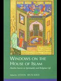 Windows on the House of Islam: Muslim Sources on Spiritualit