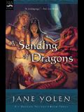 A Sending of Dragons: The Pit Dragon Chronicles, Volume Three