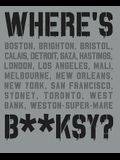 Where's Banksy?: Banksy's Greatest Works in Context