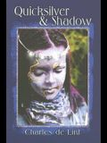 Quicksilver & Shadow, Volume 2: Collected Early Stories: Contemporary, Dark Fantasy, and Science Fiction Stories