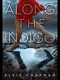 Along the Indigo