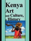 Kenya Art and Culture, a History